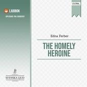 The Homely Heroine