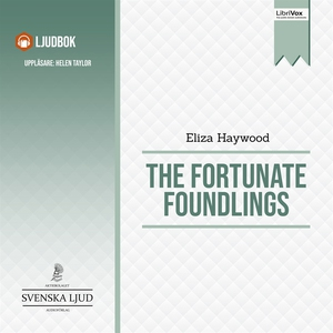 The Fortunate Foundlings (ljudbok) av Eliza Hay