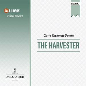 The Harvester (ljudbok) av Gene Stratton-Porter
