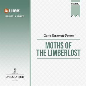 Moths of the Limberlost (ljudbok) av Gene Strat
