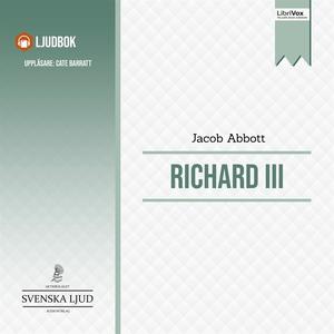 Richard III (ljudbok) av Jacob Abbott