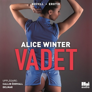 Vadet (ljudbok) av Alice Winter