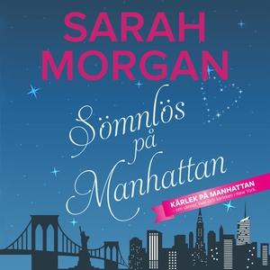 Sömnlös på Manhattan (ljudbok) av Sarah Morgan
