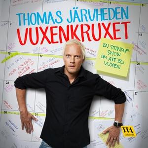 Vuxenkruxet (ljudbok) av Thomas Järvheden