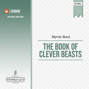 The Book of Clever Beasts (ljudbok) av Myrtle R