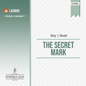 The Secret Mark (ljudbok) av Roy J. Snell