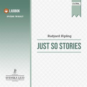 Just So Stories (ljudbok) av Rudyard Kipling