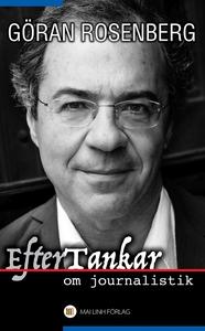 EfterTankar om journalistik (e-bok) av Göran Ro