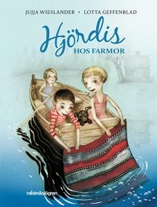 Hjördis hos Farmor (ljudbok) av Jujja Wieslande