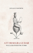 Att besegra gudar: Haltande poesi för anarki
