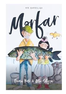 Min barnsliga Morfar (e-bok) av Emma Park, Ulla