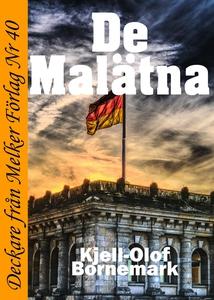 De Malätna (e-bok) av Kjell-Olof Bornemark