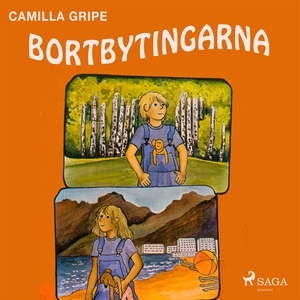 Bortbytingarna (ljudbok) av Camilla Gripe