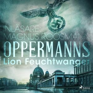Oppermanns (ljudbok) av Lion Feuchwtanger, Lion