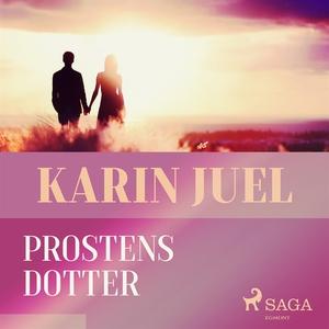 Prostens dotter (ljudbok) av Karin Juel