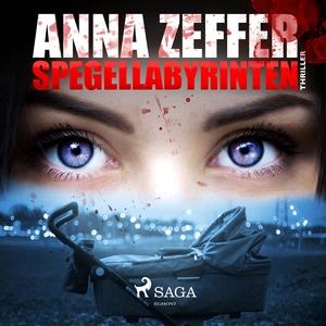 Spegellabyrinten (ljudbok) av Anna Zeffer