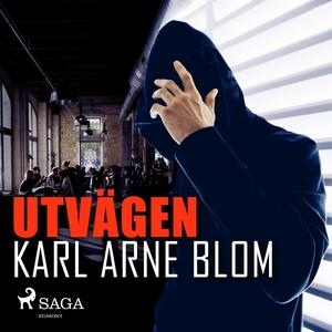Utvägen (ljudbok) av Karl Arne Blom