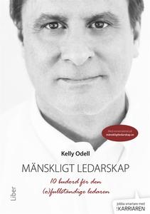 Mänskligt ledarskap (ljudbok) av Kelly Odell