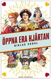 Öppna era hjärtan (e-bok) av Niklas Ekdal