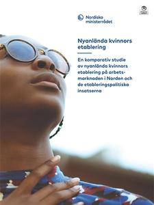 Nyanlända kvinnors etablering: En komparativ st