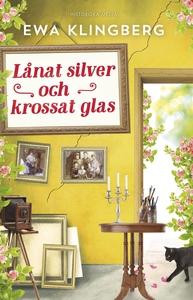 Lånat silver och krossat glas (e-bok) av Ewa Kl