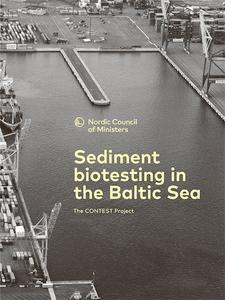 Sediment biotesting in the Baltic Sea: The CONT