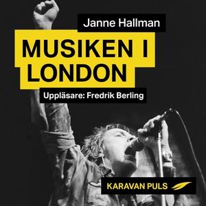 Musiken i London (ljudbok) av Janne Hallman