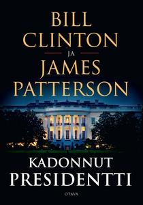 Kadonnut presidentti (e-bok) av James Patterson