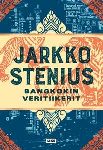 Bangkokin veritiikerit (e-bok) av Jarkko Steniu