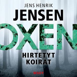 Hirtetyt koirat (ljudbok) av Jens Henrik Jensen