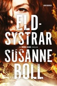 Eldsystrar (e-bok) av Susanne Boll
