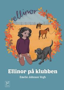 Ellinor på klubben (e-bok) av Emelie Johnson Ve