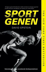 Sportgenen : vetenskapen bakom enastående idrot