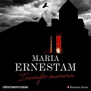 Innanför murarna (ljudbok) av Maria Ernestam