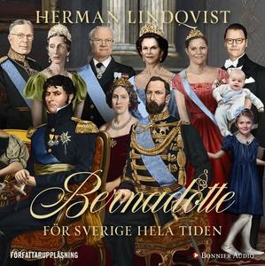 Bernadotte - för Sverige hela tiden (ljudbok) a