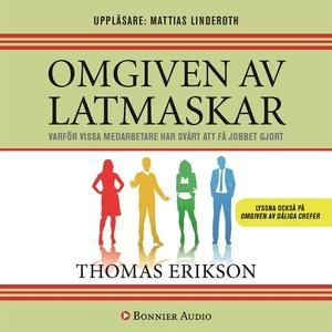 Omgiven av latmaskar (ljudbok) av Thomas Erikso