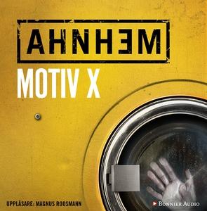 Motiv X (ljudbok) av Stefan Ahnhem