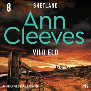 Vild eld (ljudbok) av Ann Cleeves