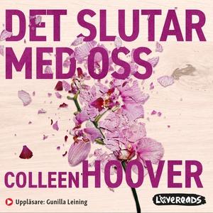 Det slutar med oss (ljudbok) av Colleen Hoover