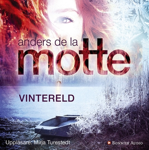 Vintereld (ljudbok) av Anders De la Motte