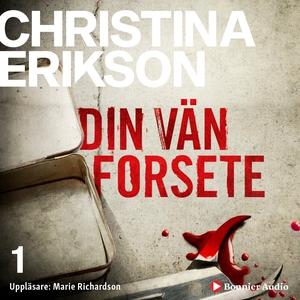 Din vän Forsete (ljudbok) av Christina Erikson