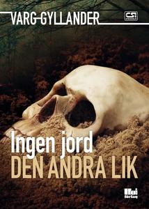 Ingen jord den andra lik (e-bok) av Varg Gyllan