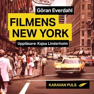 Filmens New York (ljudbok) av Göran Everdahl