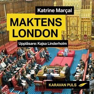 Maktens London (ljudbok) av Katrine Marçal