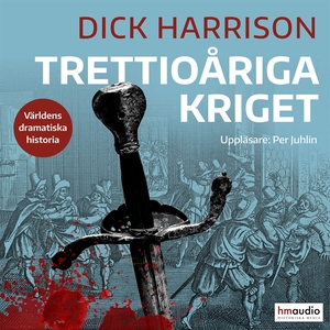 Trettioåriga kriget (ljudbok) av Dick Harrison