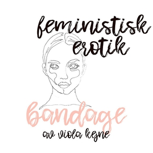 Bandage - Feministisk erotik (ljudbok) av Viola
