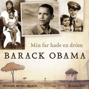Min far hade en dröm : Memoarer (ljudbok) av Ba