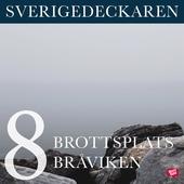 Brottsplats Bråviken