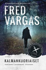 Kalmankuoriaiset (e-bok) av Fred Vargas