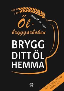 Ölbryggarboken - brygg ditt öl hemma (e-bok) av